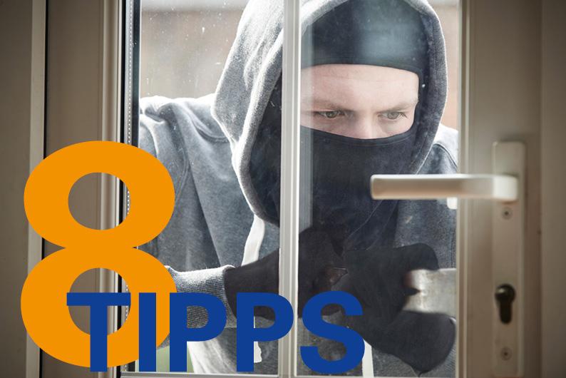 8 Sicherheitstipps gegen Einbrecher